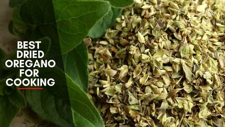 Best Dried Oregano For Cooking